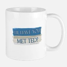 Have you Met Ted? Mugs