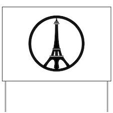 Peace in Paris Yard Sign