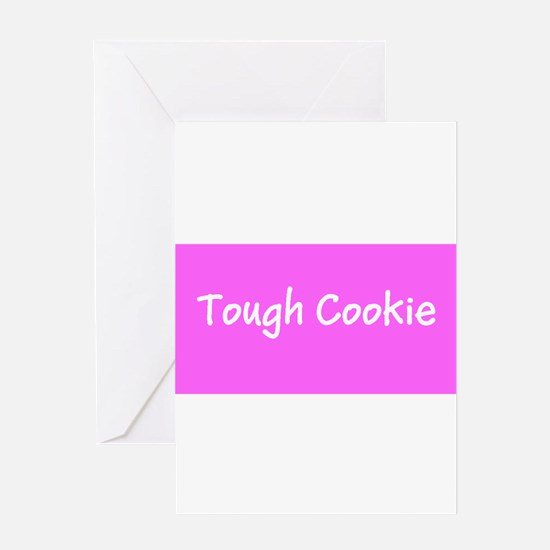 Tough Cookie Breast Cancer Pink for Greeting Cards