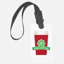 #ItsJustACup Luggage Tag