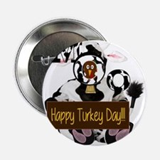 """Turkey Day Humor 2.25"""" Button (10 pack)"""