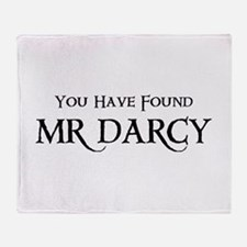 You Have Found Mr Darcy Throw Blanket