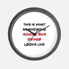 awesome school bus driver Wall Clock