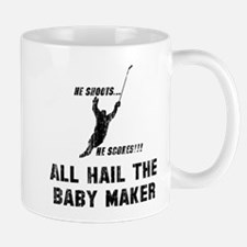 All hail the baby maker Mug