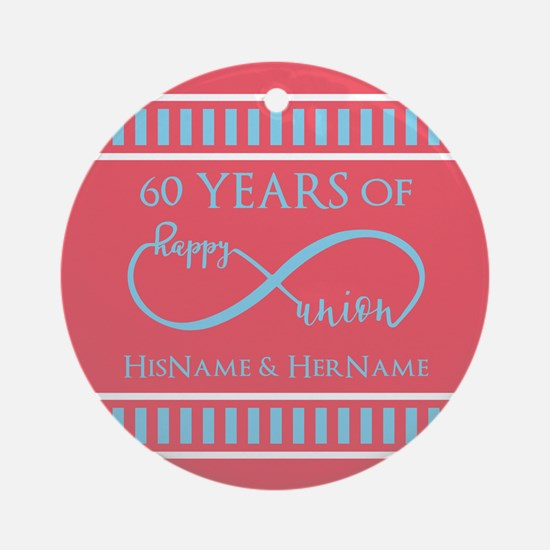 Personalized 60th Anniversary Infin Round Ornament