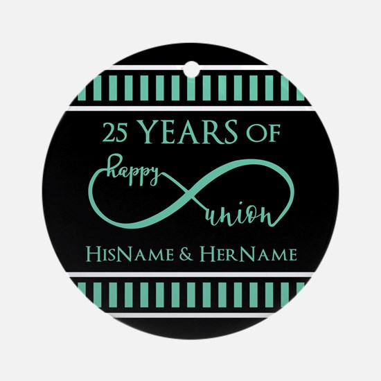 Infinity 25th Wedding Anniversary P Round Ornament