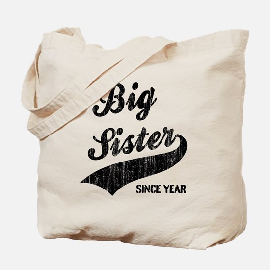 Little sister big sister since year Tote Bag