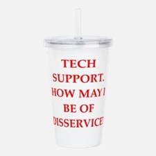 tech support Acrylic Double-wall Tumbler