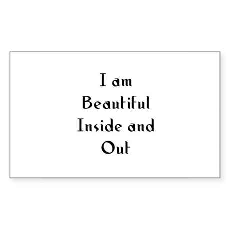 I am Beautiful Inside and Out Sticker (Rectangular