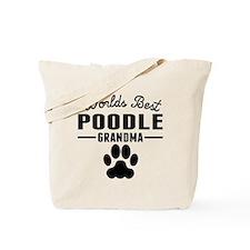 Worlds Best Poodle Grandma Tote Bag