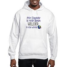 Best Welder In The World (Daddy) Hoodie