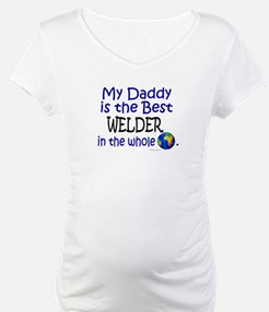Best Welder In The World (Daddy) Shirt