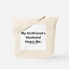 My Girlfriends Husband Hates Tote Bag