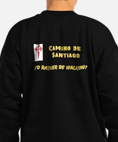 Rather Be Walking Sweatshirt (dark) 2 Sided