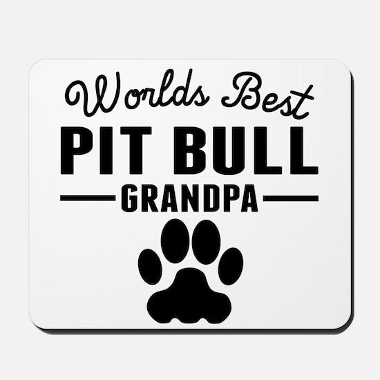 Worlds Best Pit Bull Grandpa Mousepad