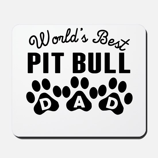 Worlds Best Pit Bull Dad Mousepad