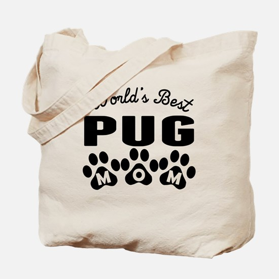 Worlds Best Pug Mom Tote Bag