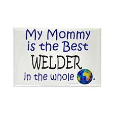 Best Welder In The World (Mommy) Rectangle Magnet