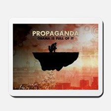 Obama Is Full of Propaganda Mousepad