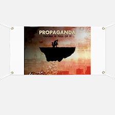 Obama Is Full of Propaganda Banner