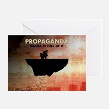 Obama Is Full of Propaganda Greeting Cards