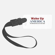 Wake Up AMERICA Luggage Tag