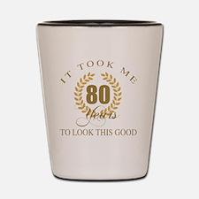 Cute 80 year old Shot Glass