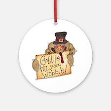 Gobble Wobble Ornament (Round)