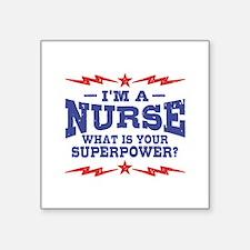 """Funny Nurse Square Sticker 3"""" x 3"""""""