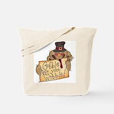Gobble Wobble Tote Bag