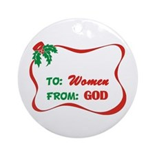 God's Gift To Women Ornament (Round)