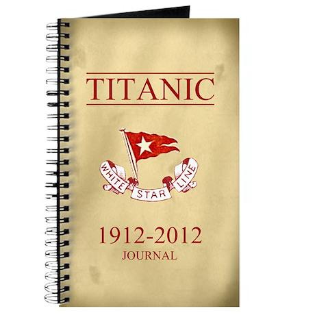 Titanic Centennial Journal