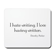 Dorothy Parker Quote Mousepad