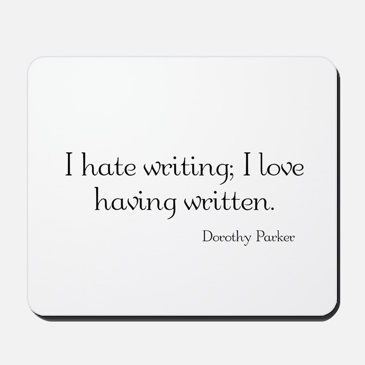 Dorothy Parker Quote Mousepad