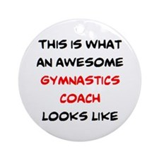 awesome gymnastics coach Round Ornament