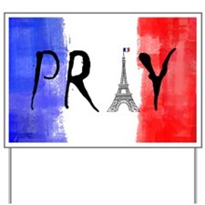 Pray For France Yard Sign