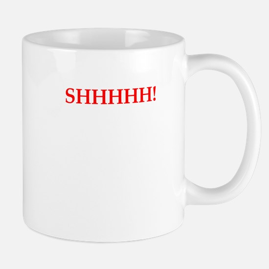 shhh Mugs