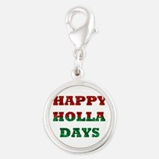 happy holla days Charms