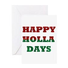 happy holla days Greeting Cards
