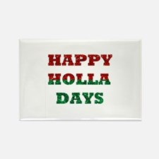 happy holla days Magnets