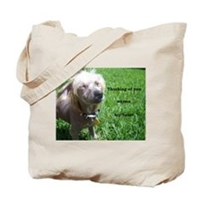"Chinese Crested ""Thinking Of You"" Tote B"