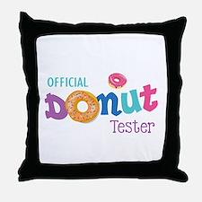 Official Donut Tester Throw Pillow