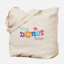Official Donut Tester Tote Bag