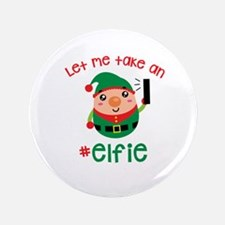 Let Me Take an #Elfie Button