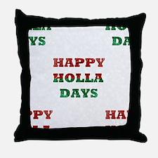 Unique Holla Throw Pillow