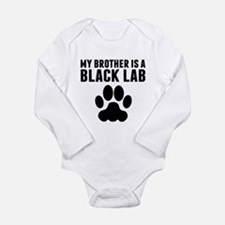 My Brother Is A Black Lab Body Suit