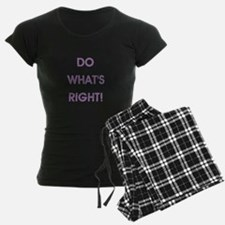DO WHAT'S RIGHT! Pajamas