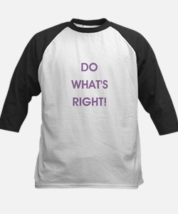 DO WHAT'S RIGHT! Baseball Jersey