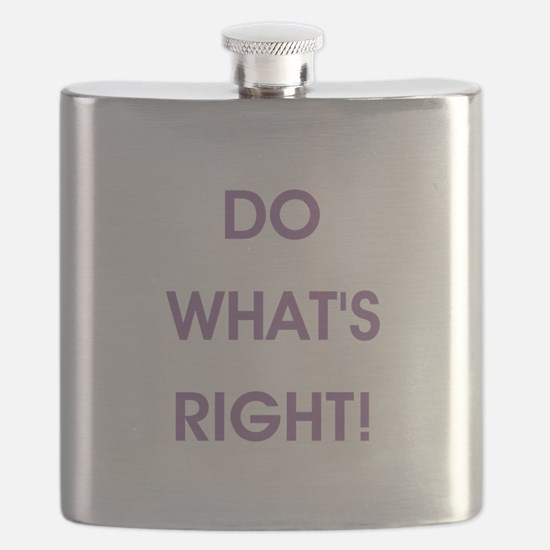 DO WHAT'S RIGHT! Flask
