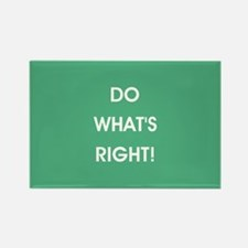 DO WHAT'S RIGHT! Magnets